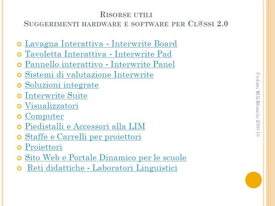Risorse utili Suggerimenti hardware e software per Cl@ssi 2.0