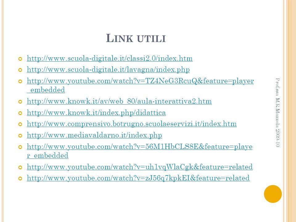 Link utili http://www.scuola-digitale.it/classi2.0/index.htm