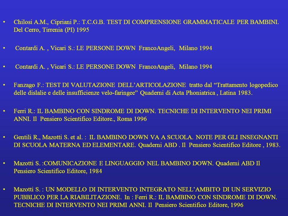 Chilosi A. M. , Cipriani P. : T. C. G. B