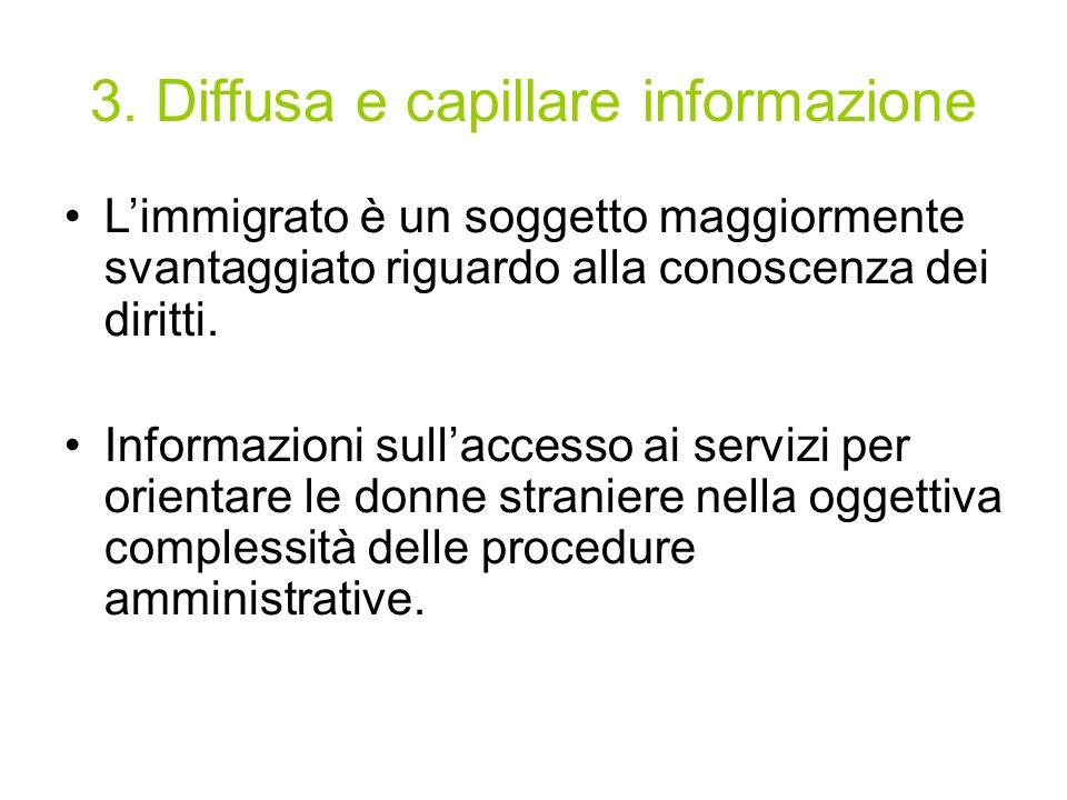 3. Diffusa e capillare informazione