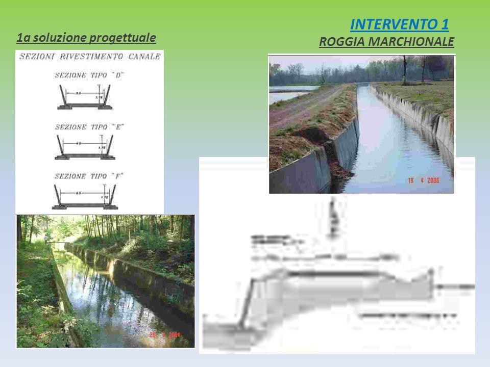 INTERVENTO 1 1a soluzione progettuale ROGGIA MARCHIONALE