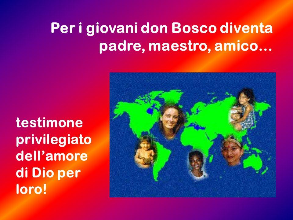 Per i giovani don Bosco diventa padre, maestro, amico…