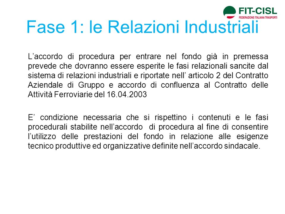 Fase 1: le Relazioni Industriali