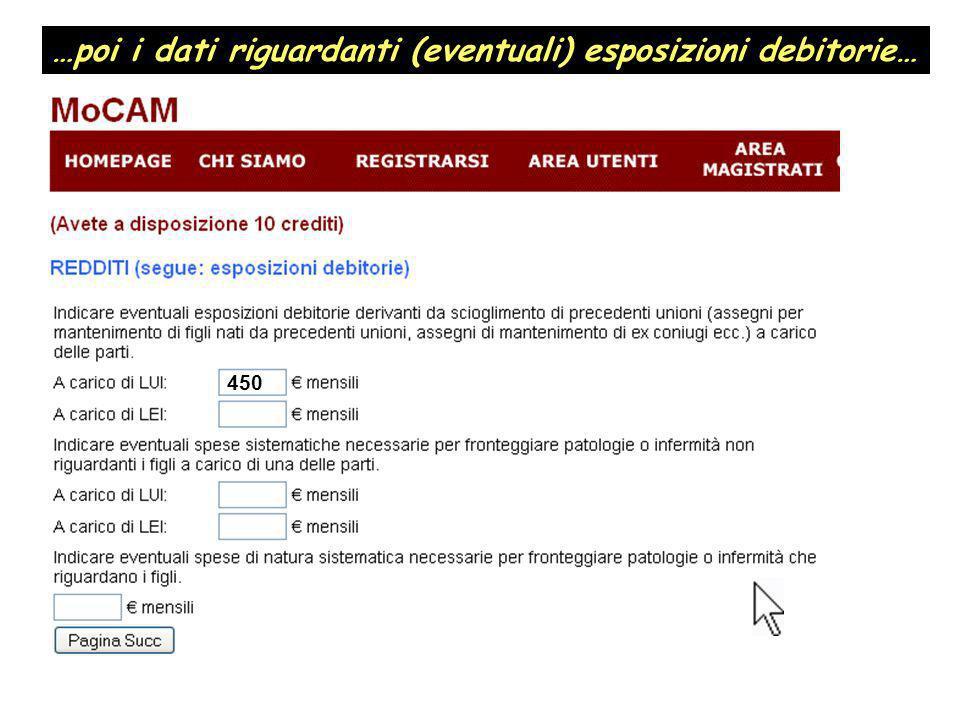 …poi i dati riguardanti (eventuali) esposizioni debitorie…