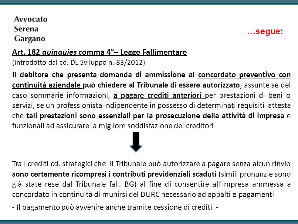 Art. 182 quinquies comma 4°– Legge Fallimentare