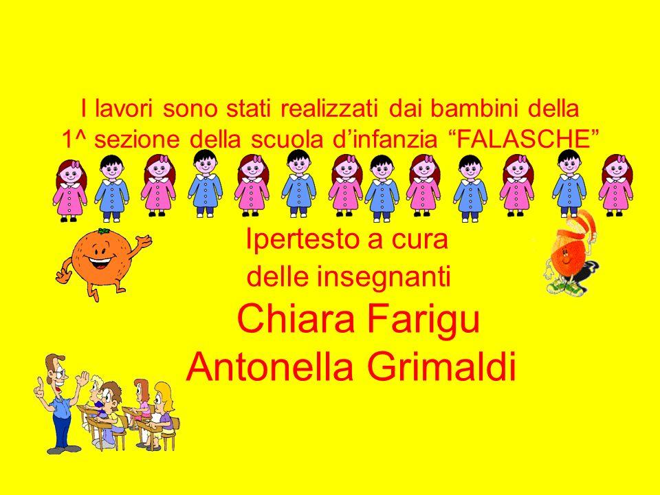 Ipertesto a cura Chiara Farigu Antonella Grimaldi delle insegnanti