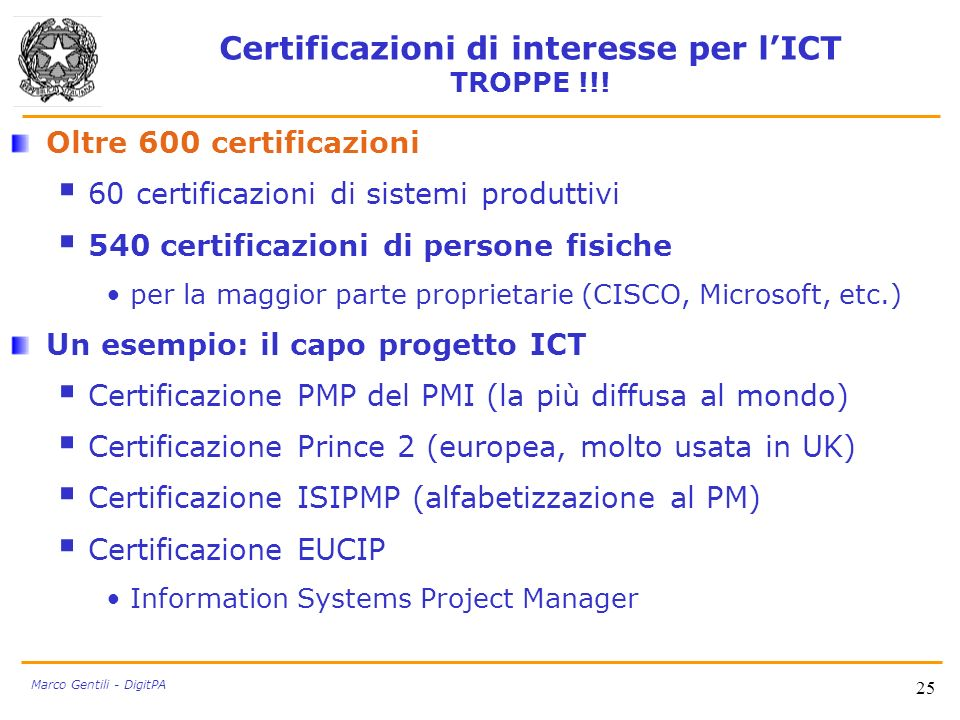 Certificazioni di interesse per l'ICT TROPPE !!!