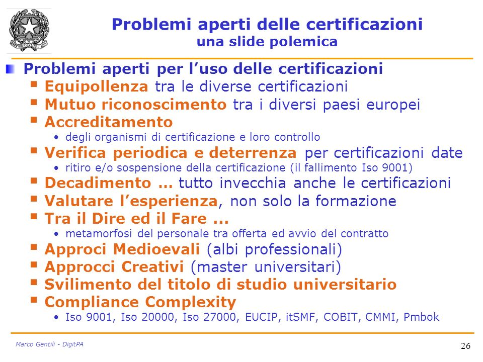 Problemi aperti delle certificazioni una slide polemica