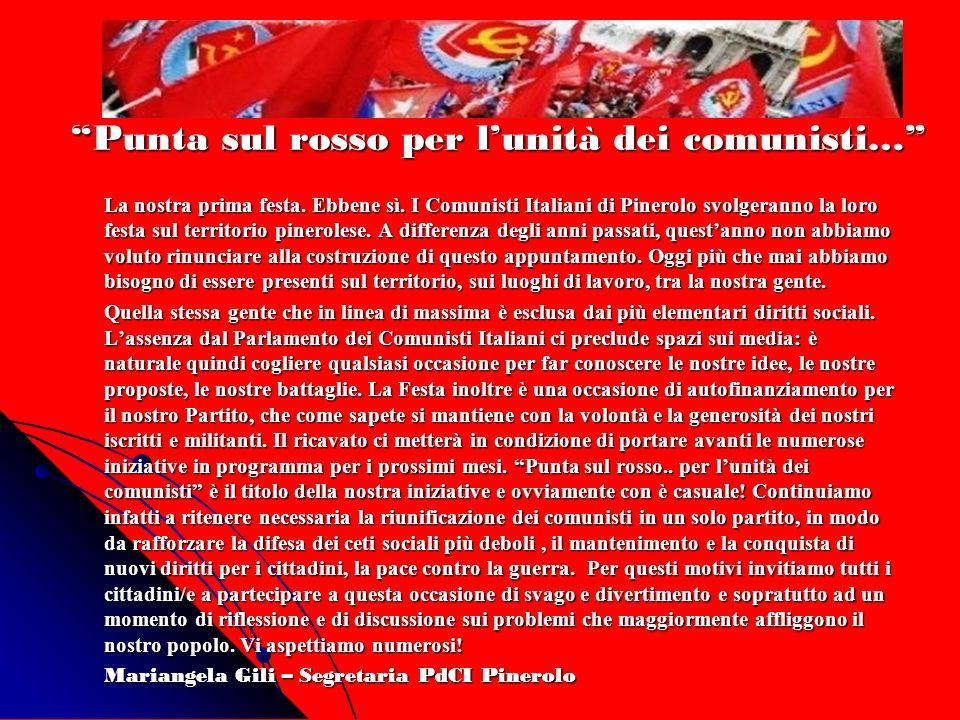 Punta sul rosso per l'unità dei comunisti…
