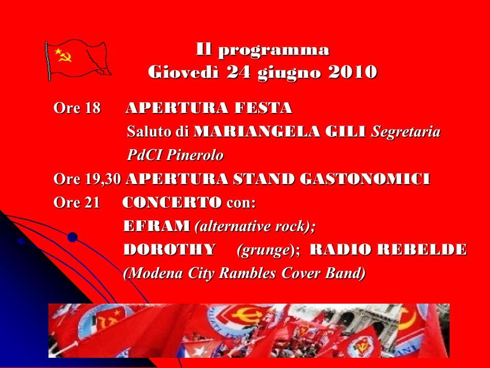 Il programma Giovedì 24 giugno 2010