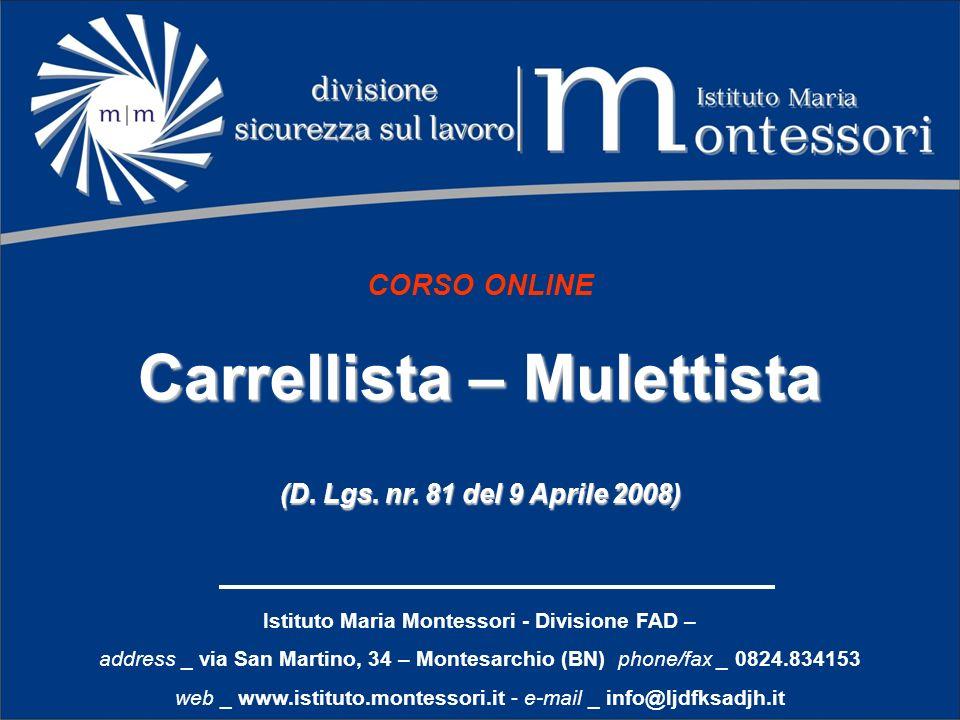 Carrellista – Mulettista Istituto Maria Montessori - Divisione FAD –
