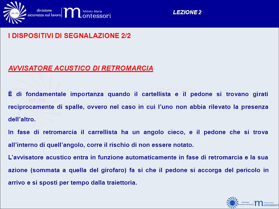 I DISPOSITIVI DI SEGNALAZIONE 2/2