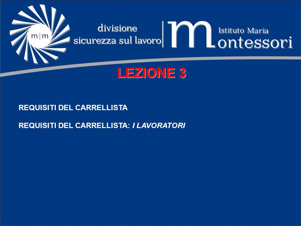 LEZIONE 3 REQUISITI DEL CARRELLISTA