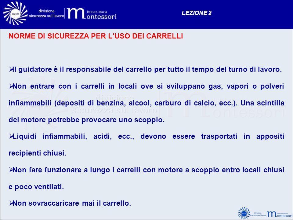 NORME DI SICUREZZA PER L USO DEI CARRELLI