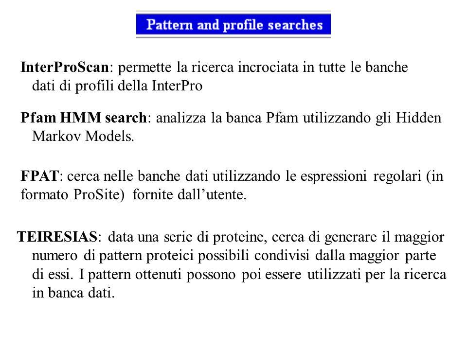 InterProScan: permette la ricerca incrociata in tutte le banche dati di profili della InterPro