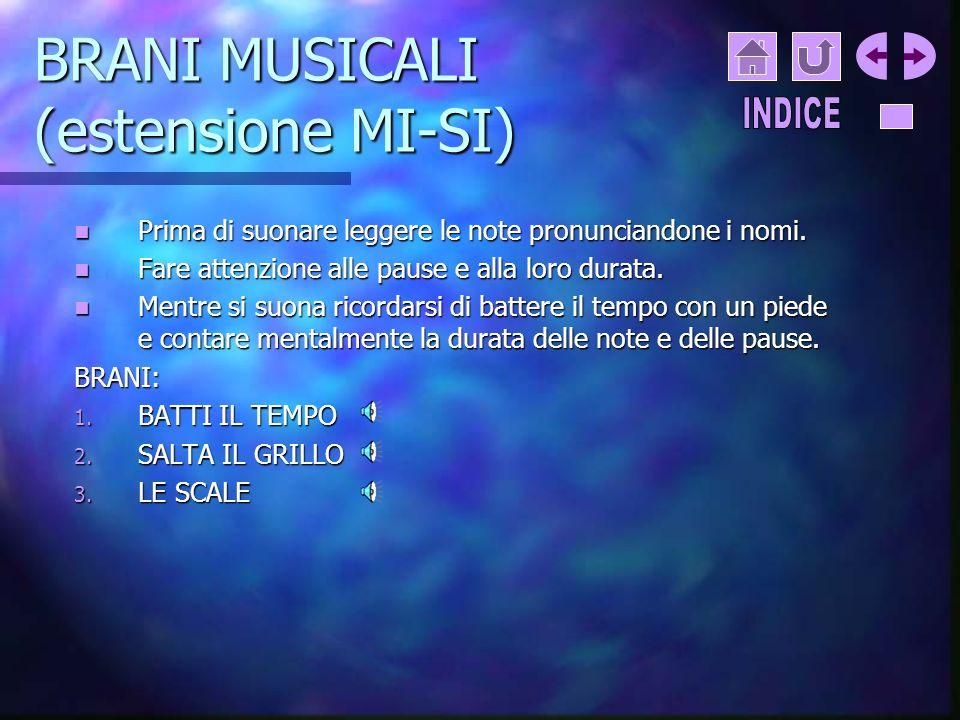 BRANI MUSICALI (estensione MI-SI)