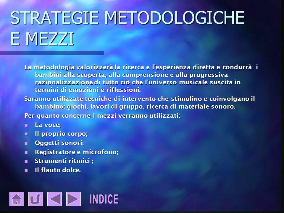 STRATEGIE METODOLOGICHE E MEZZI