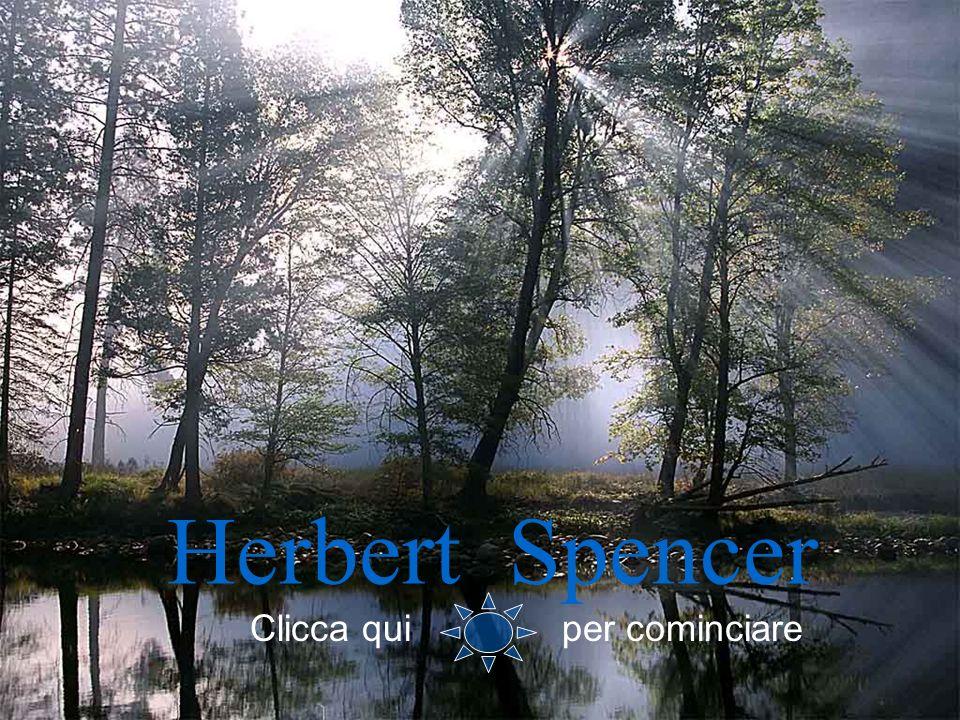 Herbert Spencer Clicca qui per cominciare