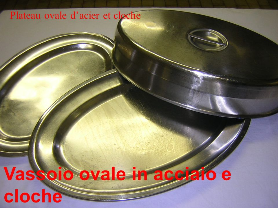Vassoio ovale in acciaio e cloche