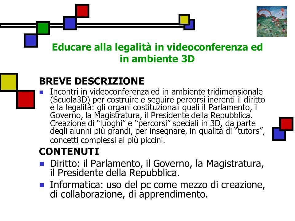 Educare alla legalità in videoconferenza ed in ambiente 3D