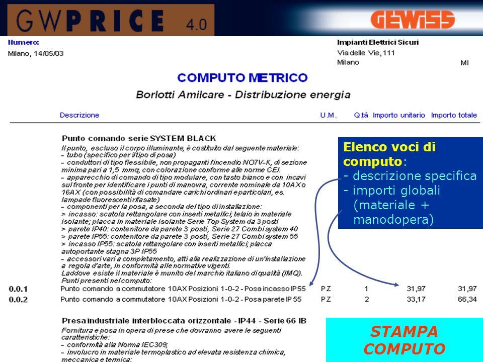 STAMPA COMPUTO Elenco voci di computo: - descrizione specifica
