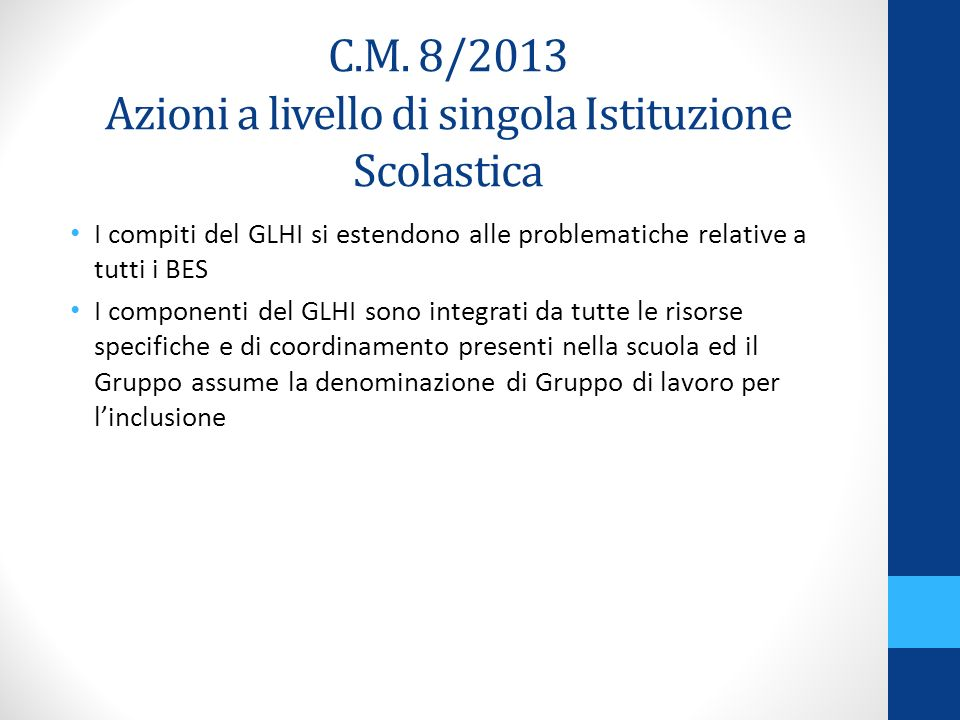 C.M. 8/2013 Azioni a livello di singola Istituzione Scolastica