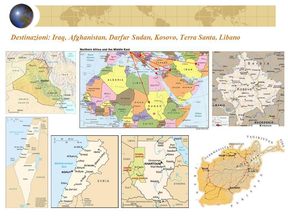 Destinazioni: Iraq, Afghanistan, Darfur Sudan, Kosovo, Terra Santa, Libano