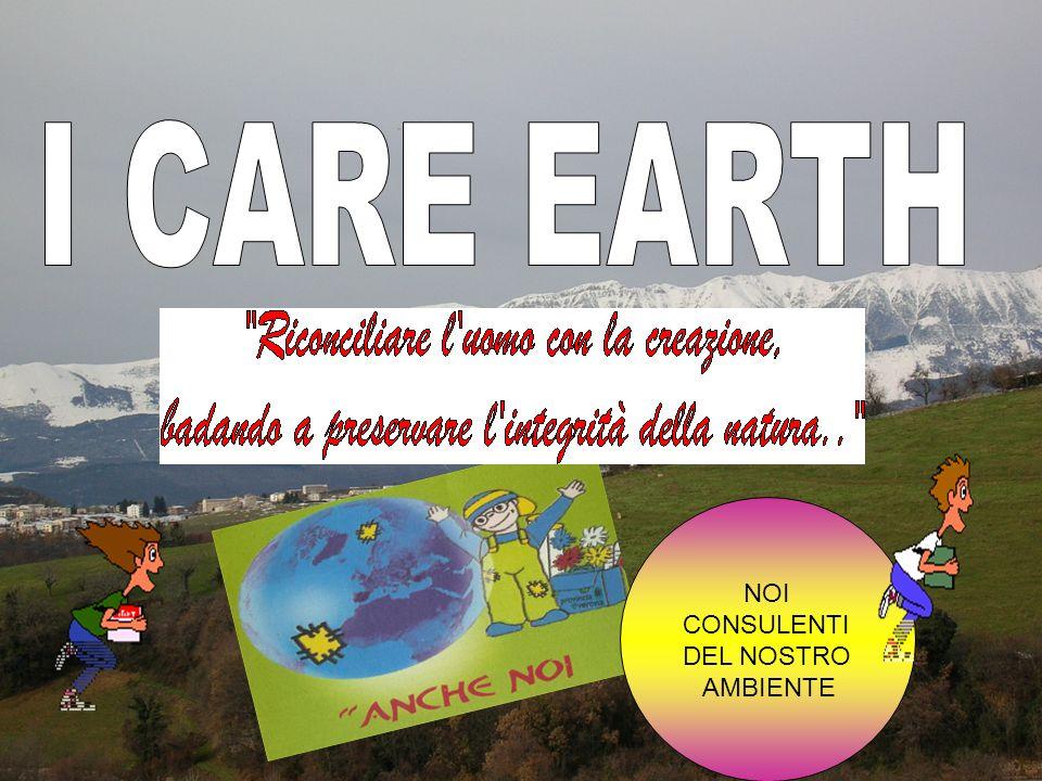 I CARE EARTH NOI CONSULENTI DEL NOSTRO AMBIENTE