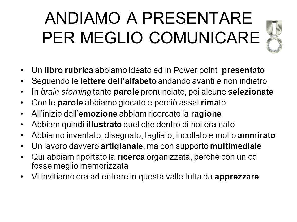 ANDIAMO A PRESENTARE PER MEGLIO COMUNICARE
