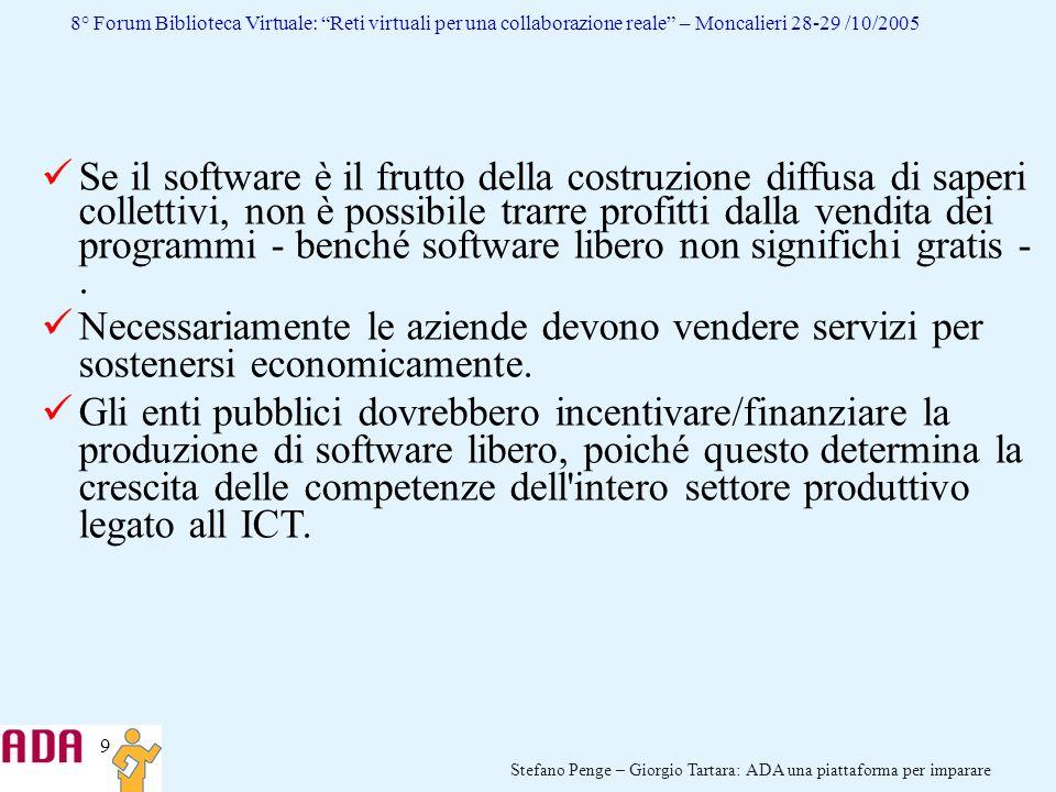 Se il software è il frutto della costruzione diffusa di saperi collettivi, non è possibile trarre profitti dalla vendita dei programmi - benché software libero non significhi gratis - .