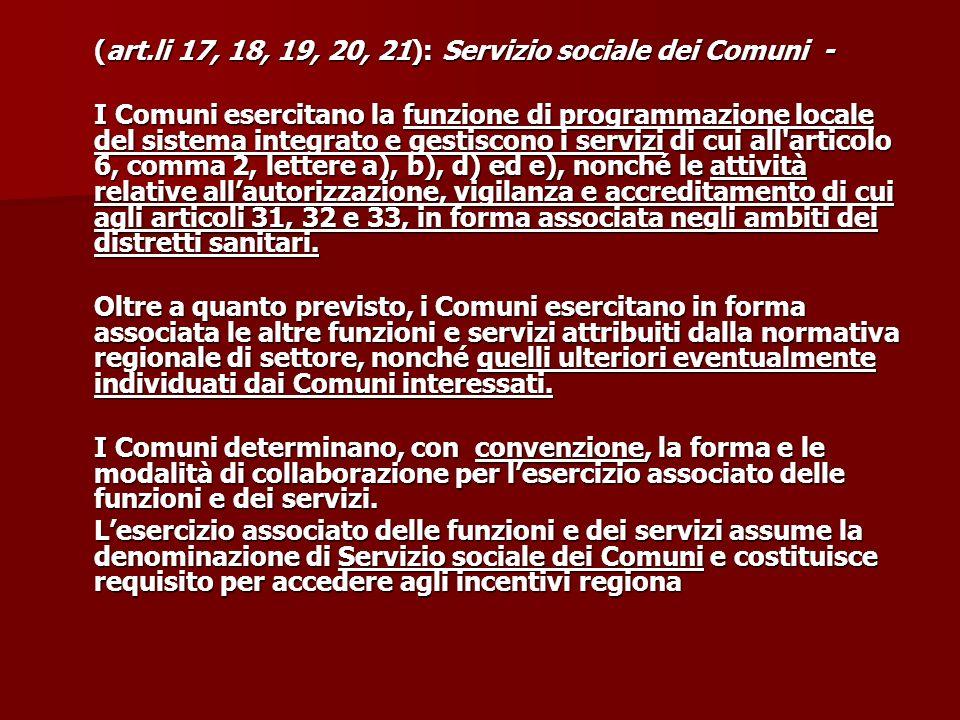 (art.li 17, 18, 19, 20, 21): Servizio sociale dei Comuni -