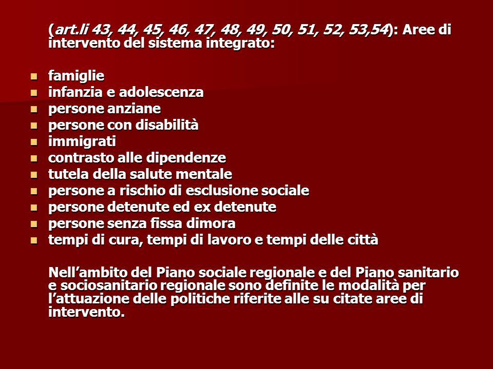 (art.li 43, 44, 45, 46, 47, 48, 49, 50, 51, 52, 53,54): Aree di intervento del sistema integrato:
