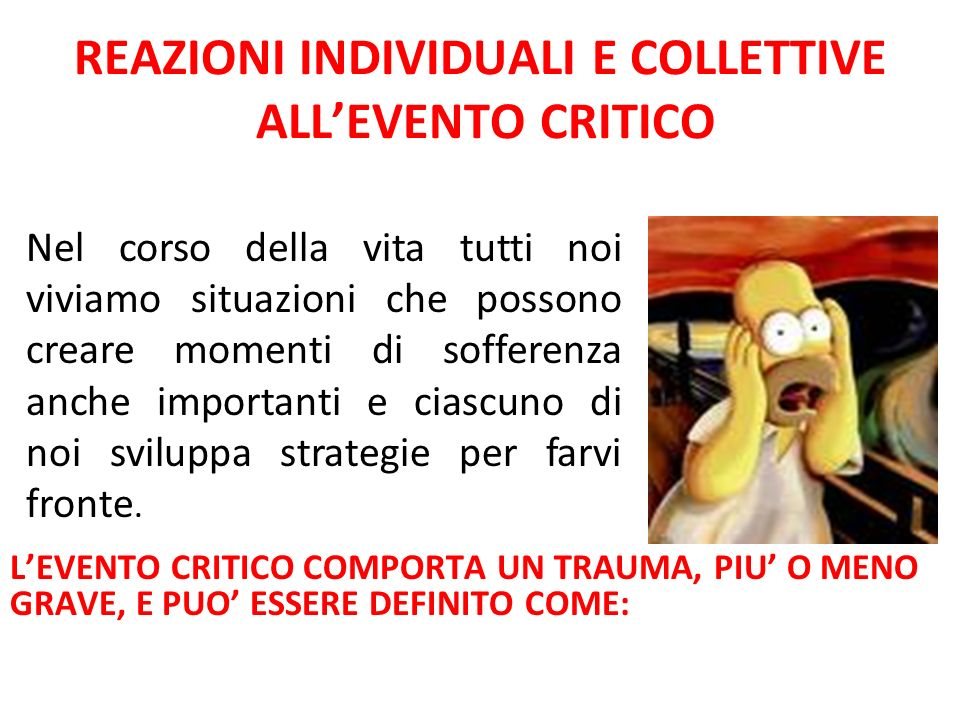 REAZIONI INDIVIDUALI E COLLETTIVE ALL'EVENTO CRITICO