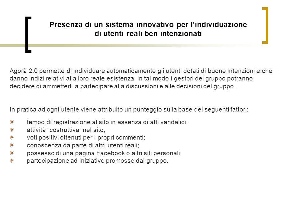 Presenza di un sistema innovativo per l'individuazione di utenti reali ben intenzionati