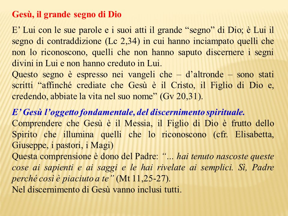 Gesù, il grande segno di Dio