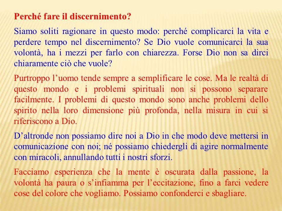 Perché fare il discernimento