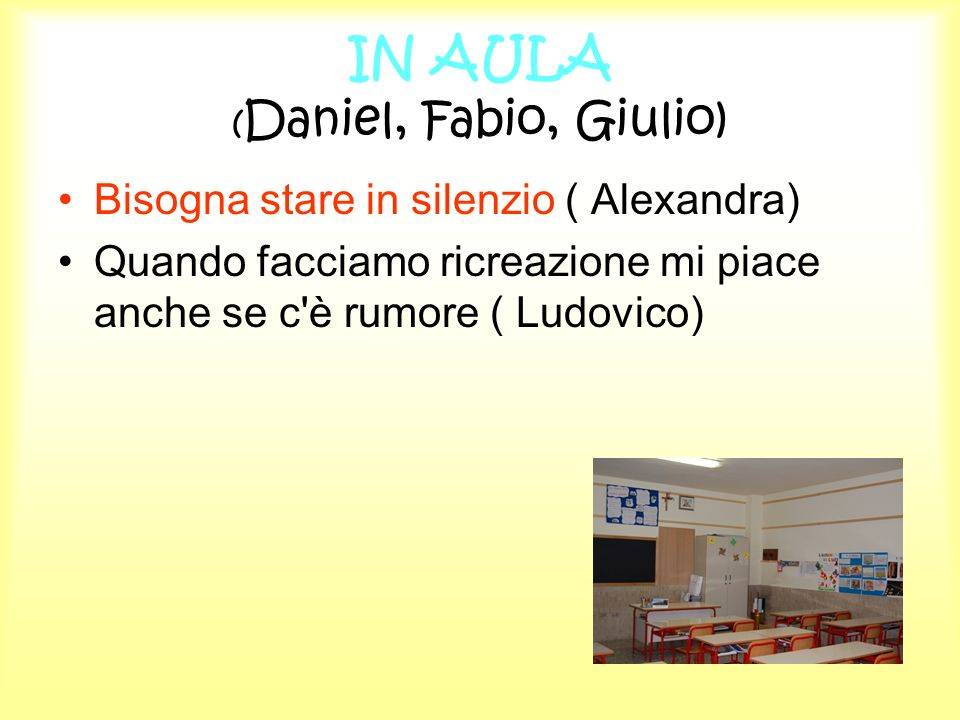 IN AULA (Daniel, Fabio, Giulio)