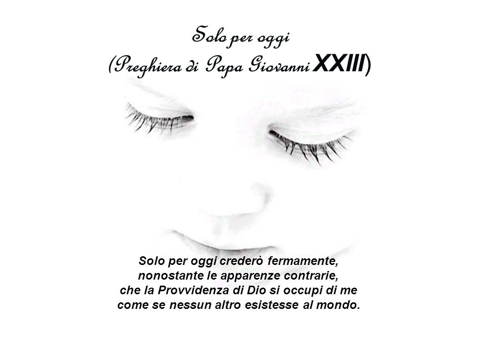 (Preghiera di Papa Giovanni XXIII)