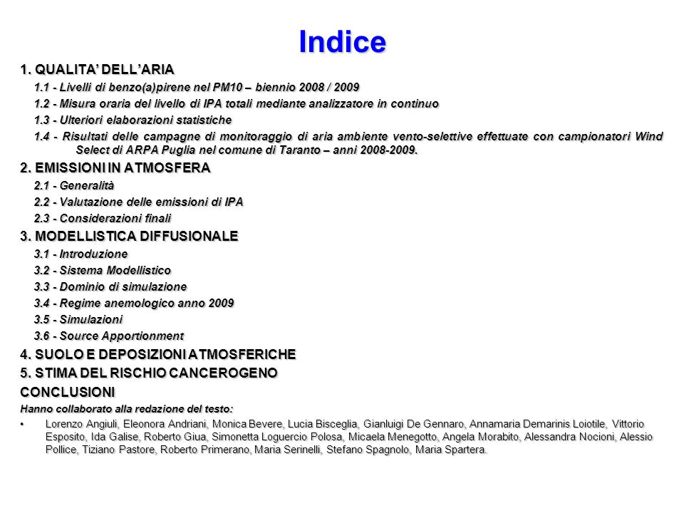 Indice 1. QUALITA' DELL'ARIA 2. EMISSIONI IN ATMOSFERA