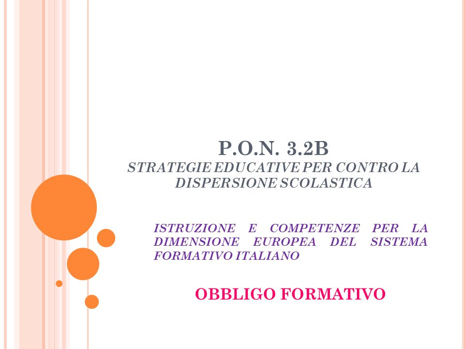 P.O.N. 3.2B STRATEGIE EDUCATIVE PER CONTRO LA DISPERSIONE SCOLASTICA
