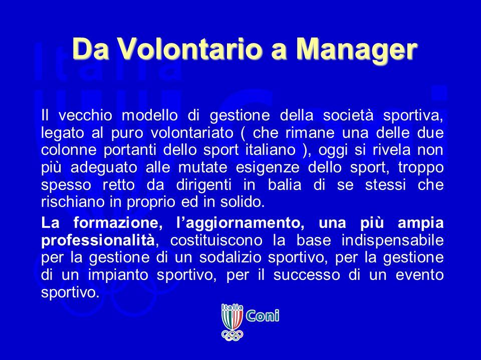Da Volontario a Manager