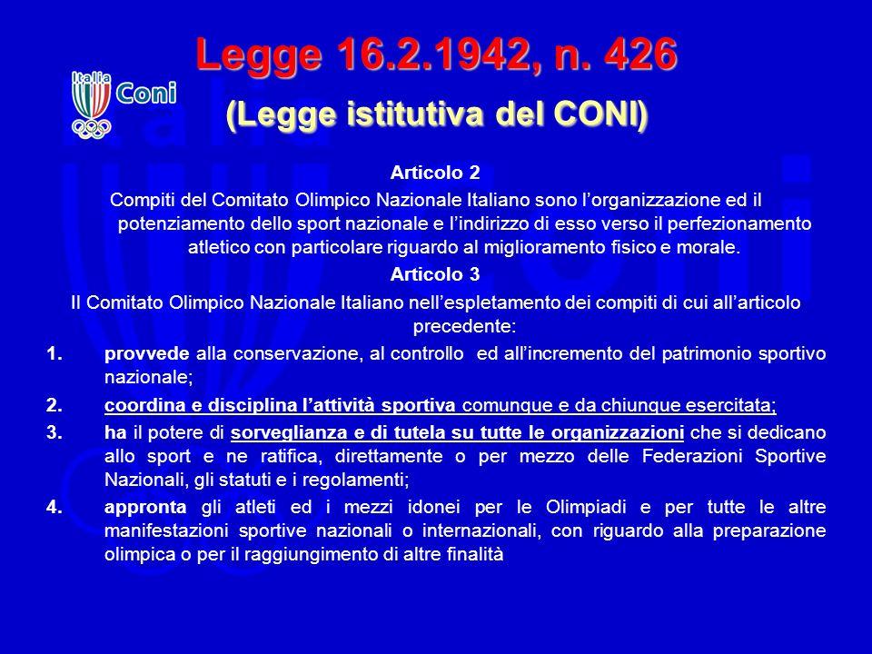 Legge 16.2.1942, n. 426 (Legge istitutiva del CONI)
