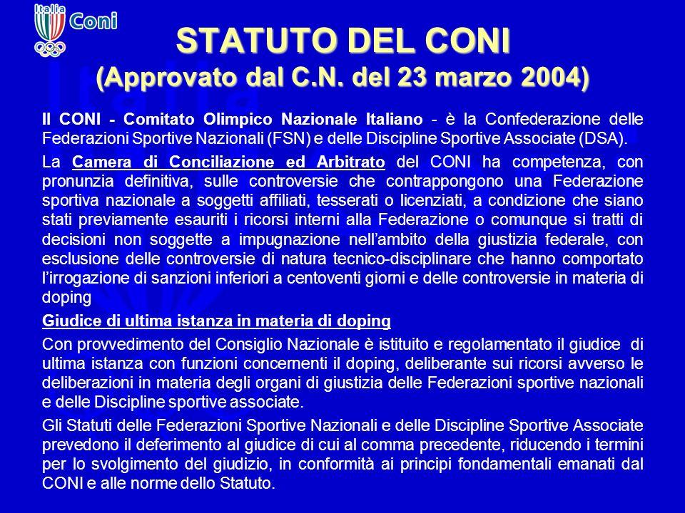 STATUTO DEL CONI (Approvato dal C.N. del 23 marzo 2004)