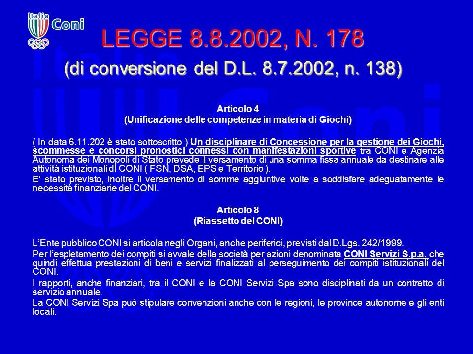 LEGGE 8.8.2002, N. 178 (di conversione del D.L. 8.7.2002, n. 138)