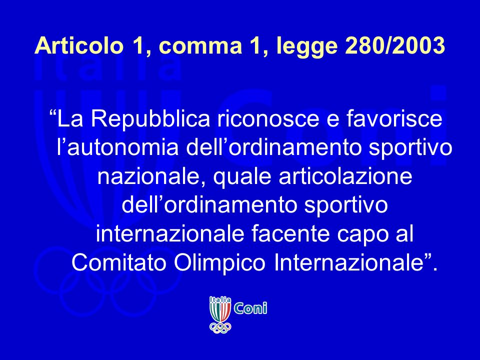 Articolo 1, comma 1, legge 280/2003