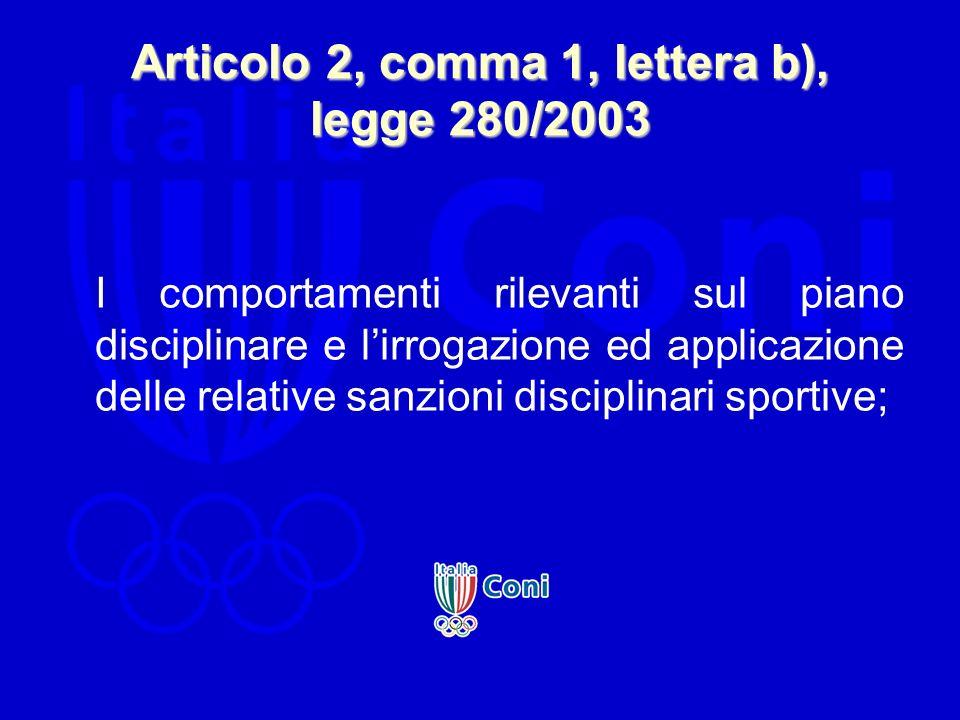 Articolo 2, comma 1, lettera b), legge 280/2003