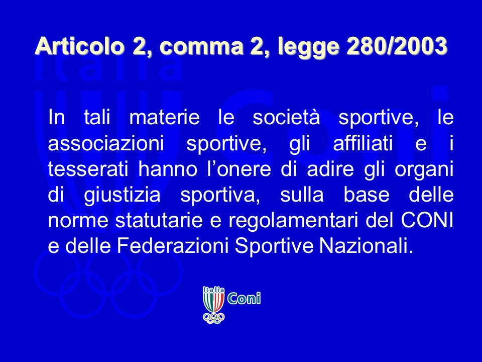 Articolo 2, comma 2, legge 280/2003