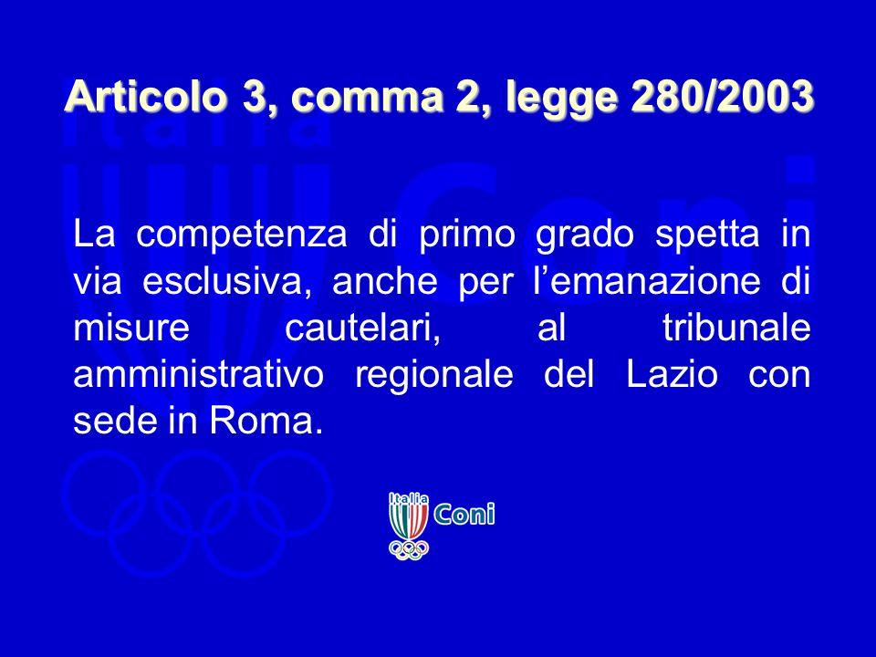 Articolo 3, comma 2, legge 280/2003