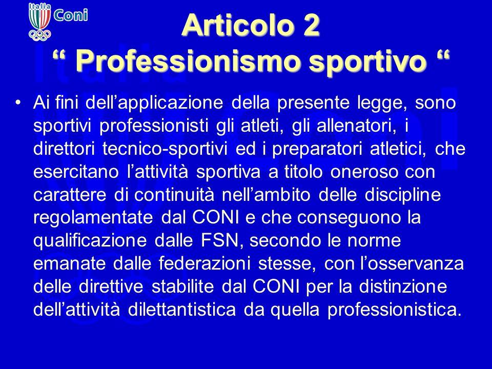 Articolo 2 Professionismo sportivo