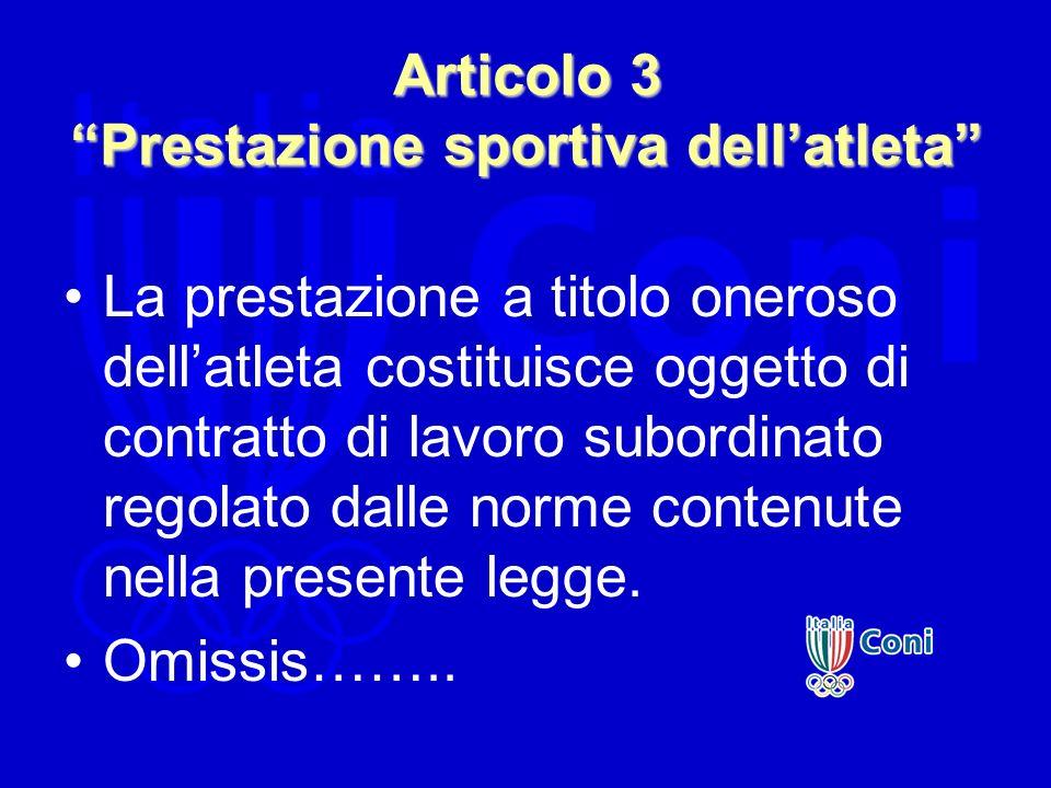 Articolo 3 Prestazione sportiva dell'atleta